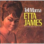 Tell Mama Etta James.jpg
