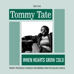 When Hearts Grow Cold Tommy Tate.jpg