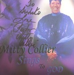 mitty collier sings to god.jpg
